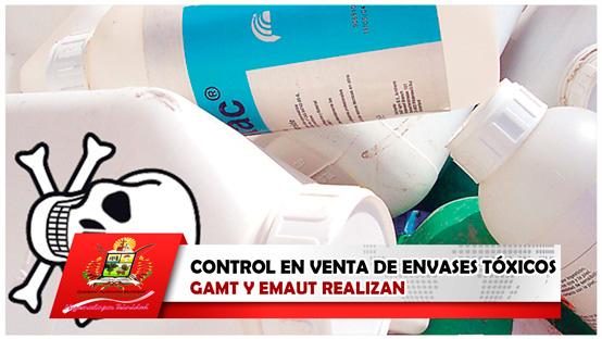 gamt-y-emaut-realizan-control-en-venta-de-envases-toxicos