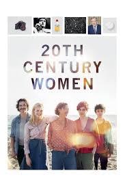 Phụ Nữ Thế Kỷ 20 - 20th Century Women (2016)