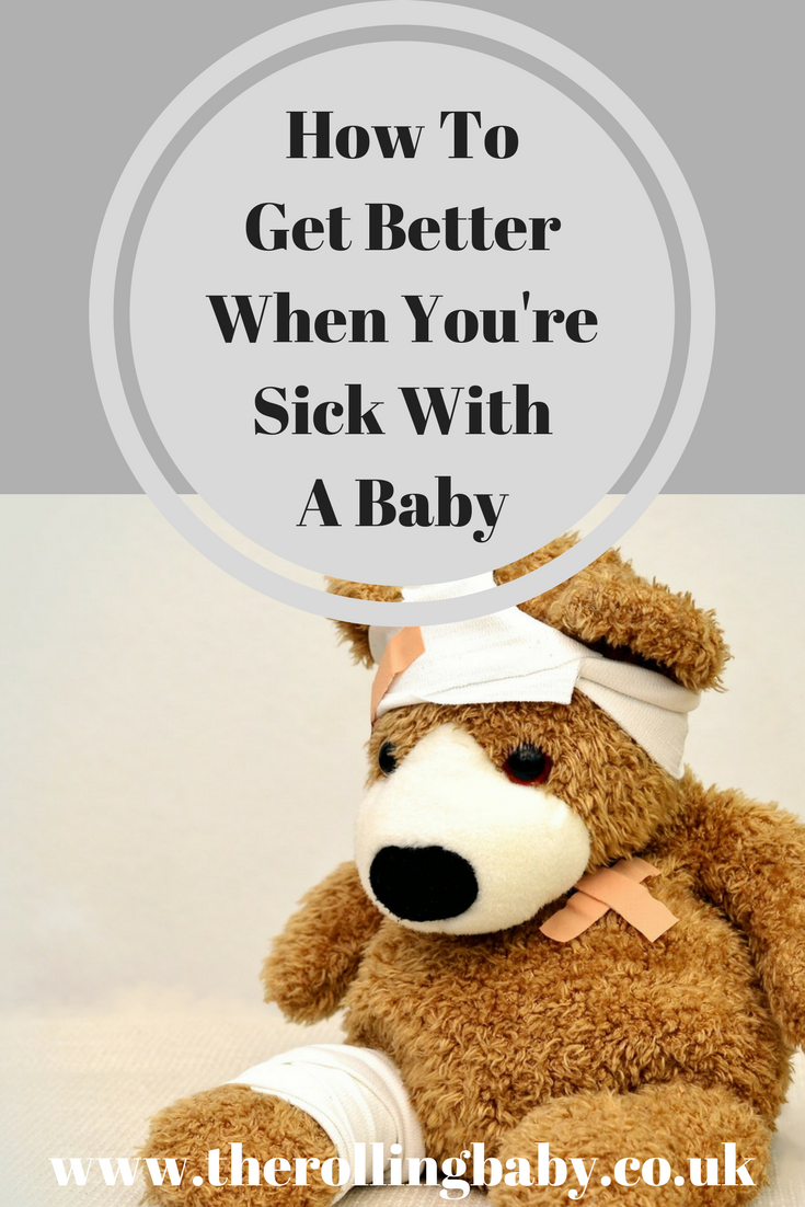 How To Get Better When You're Sick With A Baby (1)