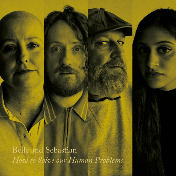 Belle And Sebastian - How To Solve Our Human Problems (Part 2)