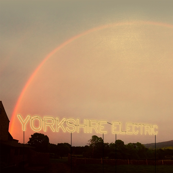 Hope And Social - Yorkshire Electric