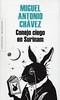 Miguel Antonio Ch�vez, Conejo ciego en Surinam