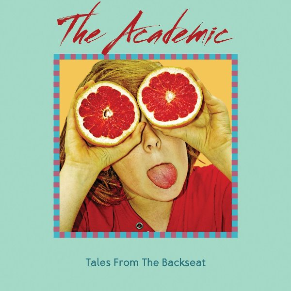The Academic - Tales From The Backseat
