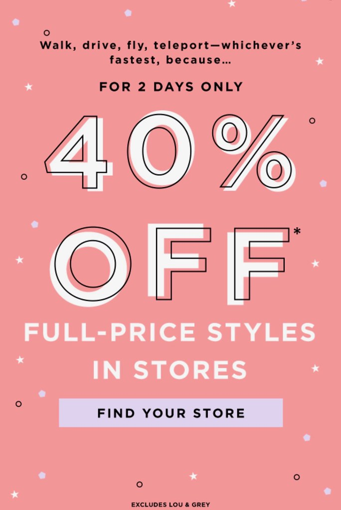 Get 40% off Full-Price Styles In Stores At LOFT