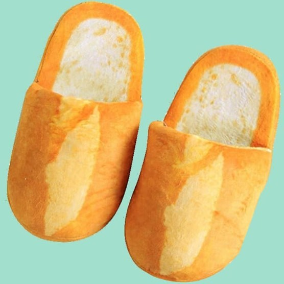 I dunno, maybe my life would be improved if I had slippers shaped like loaves of bread.