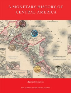 Monetary History of Central-America book cover