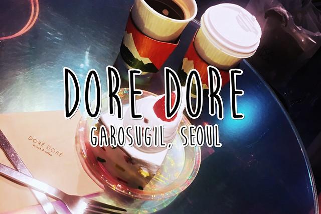 Dore Dore -  Garosugil - Sinsa-dong - Seoul