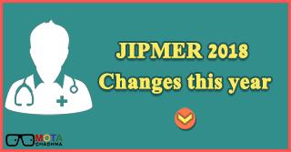 JIPMER 2018 Changes this year