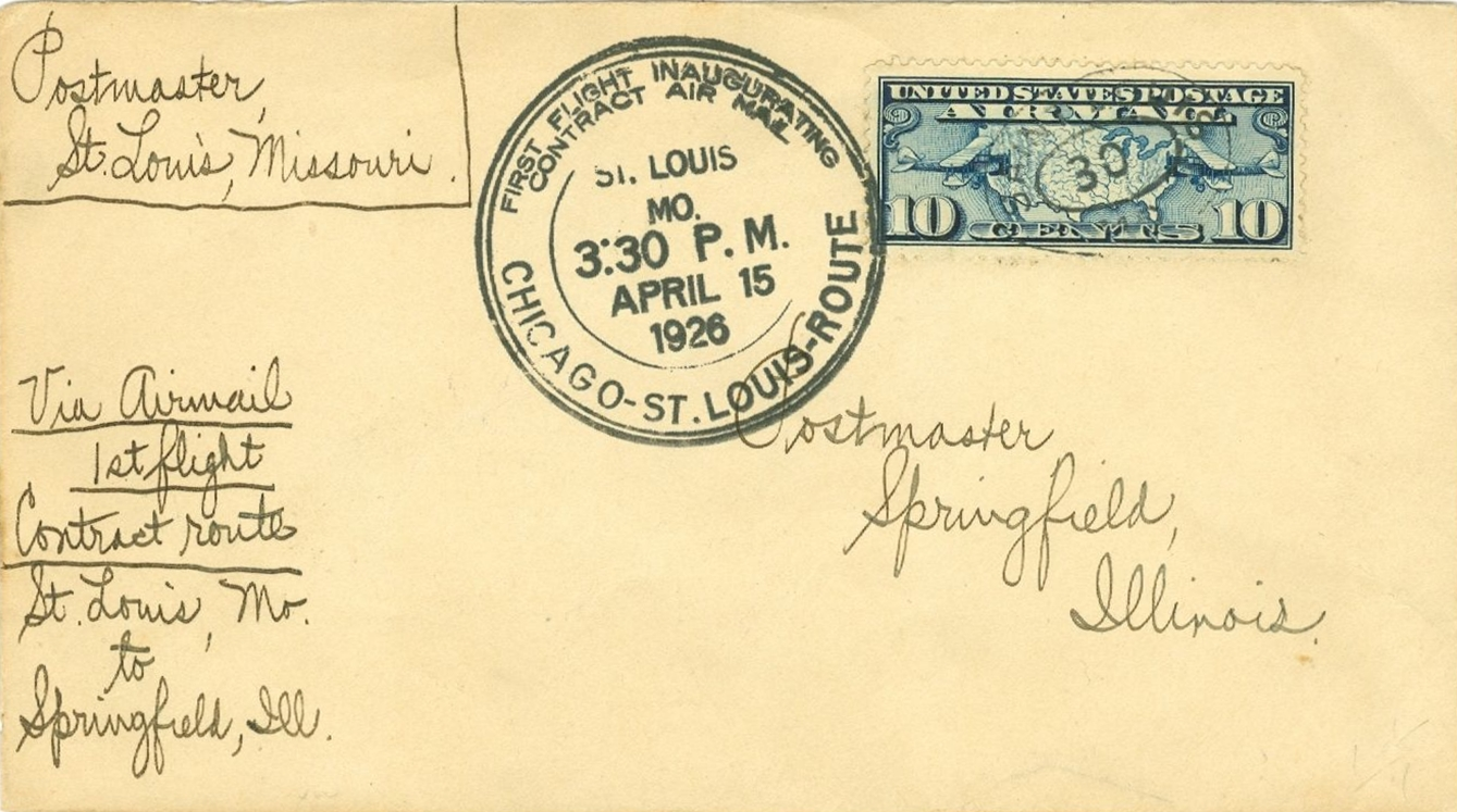 Contract Air Mail flight from St. Louis to Chicago, via Springfield and Peoria, April 15, 1926