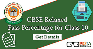 CBSE Relaxes Pass Percentage for Class 10