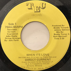 DIRECT CURRENT:WHEN ITS LOVE(LABEL SIDE-A)