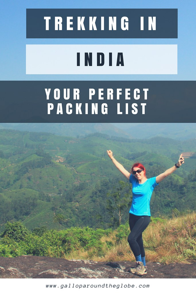 TREKKING IN INDIA: YOUR PERFECT PACKING LIST | Gallop Around The Globe