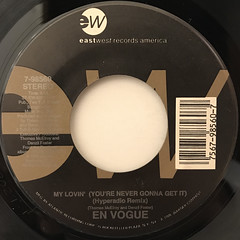 EN VOGUE:MY LOVIN'(YOU'RE NEVER GONNA GET IT)(LABEL SIDE-A)