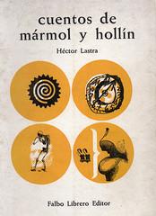 Héctor Lastra, Cuentos de mármol y hollín