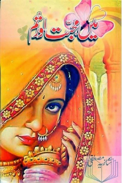 Main Muhabbat Aur Tum is a very well written complex script novel by Shazia Mustafa which depicts normal emotions and behaviour of human like love hate greed power and fear , Shazia Mustafa is a very famous and popular specialy among female readers