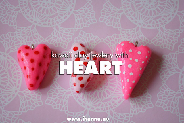 Kawaii Hearts in clay - making jewelery - by iHanna