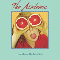 The Academic Tales from the Backseat album cover