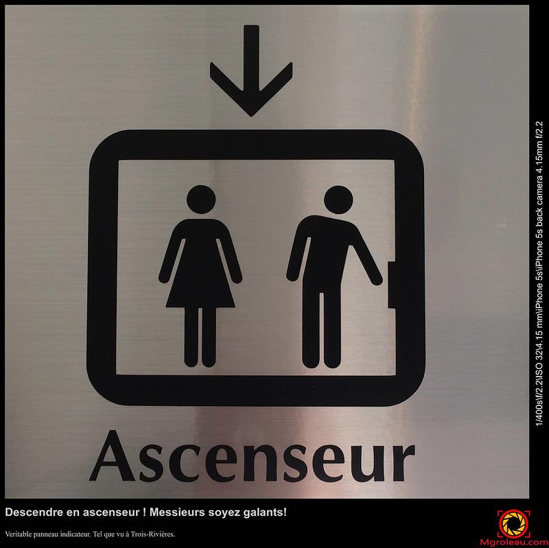 Descendre en ascenseur ! Messieurs soyez galants!