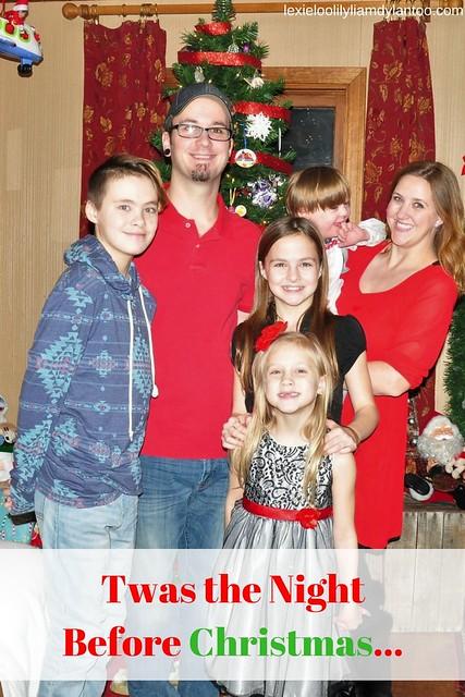 Twas the NightBefore Christmas... Our Christmas Eve Recap!