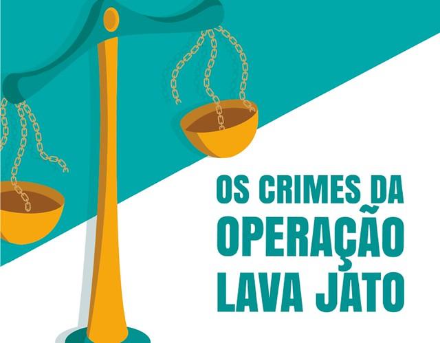 """A cartilha """"Os Crimes da Lava Jato"""" apresenta para a população as ilegalidades cometidas pela operação - Créditos: Wilcker Morais"""