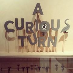 A Curious Turn