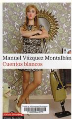 Manuel Vázquez Montalban, Cuentos blancos