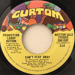 LEROY HUTSON:CAN'T STAY AWAY(LABEL SIDE-A)