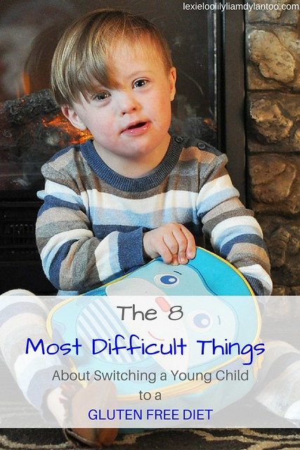 The 8 Most Difficult Things About Switching a Young Child to a Gluten Free Diet #Downsyndrome #glutenfree #celiacdisease #specialneeds #parenting