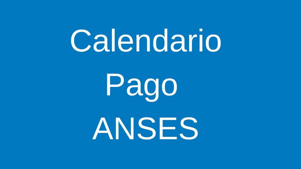 Calendario de Pago de ANSES