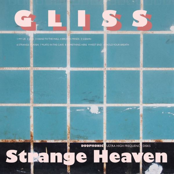 Gliss - Strange Heaven