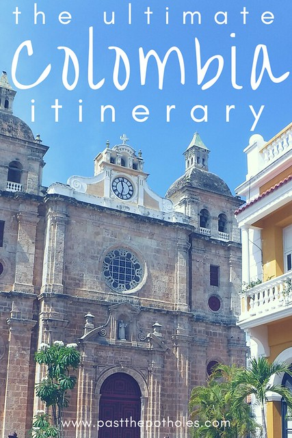 "Cathedral in Cartagena, Colombia with the text ""the ultimate Colombian itinerary""."