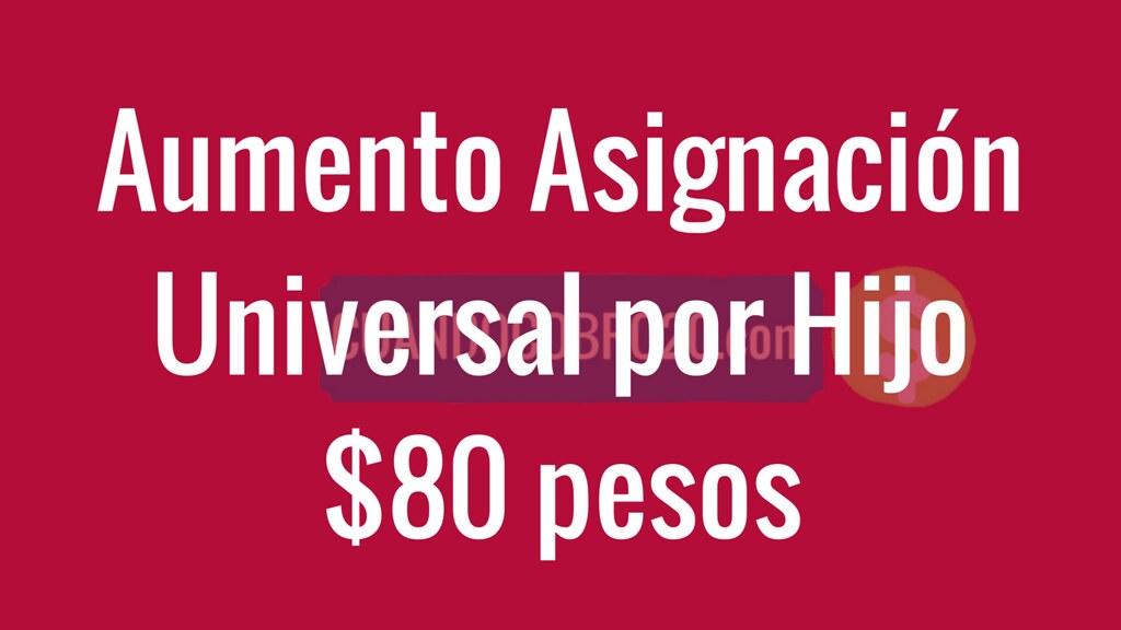 Aumento a la Asignación Universal por Hijo seria de $80 pesos