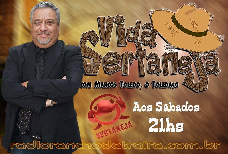 Vida Sertaneja Marcos Toledo sabado 21h RRTS