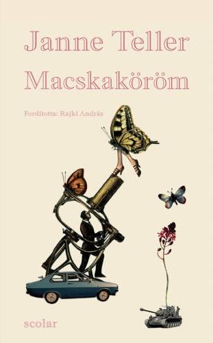 Janne Teller: Macskaköröm (Scolar, 2017)