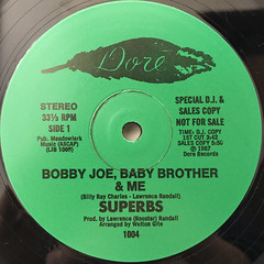 SUPERBS:BOBBY JOE, BABY BROTHER & ME(LABEL SIDE-A)