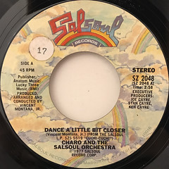 CHARO AND THE SALSOUL ORCHESTRA:DANCE A LITTLE BIT CLOSER(LABEL SIDE-A)
