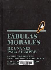 Grassa Toro, Fábulas morales