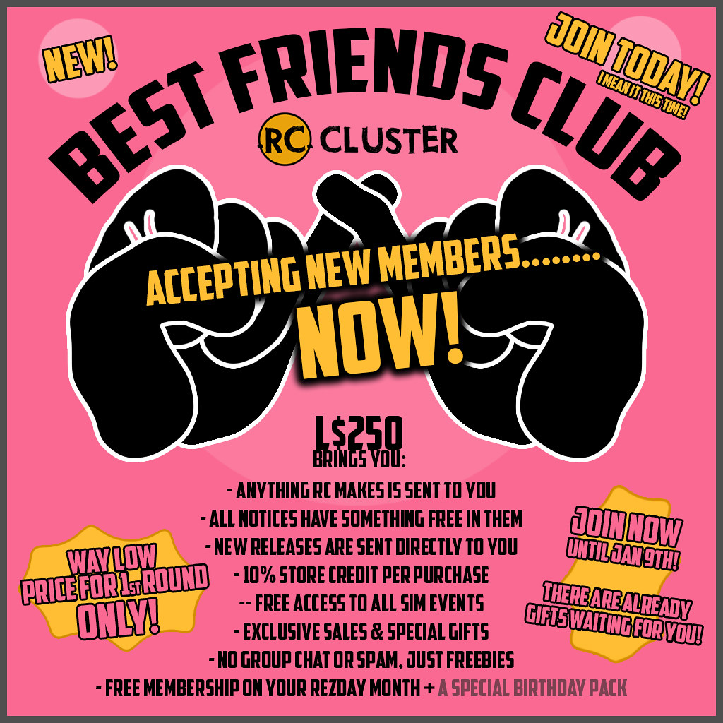 -RC- Cluster Best Friends Club Now Open!