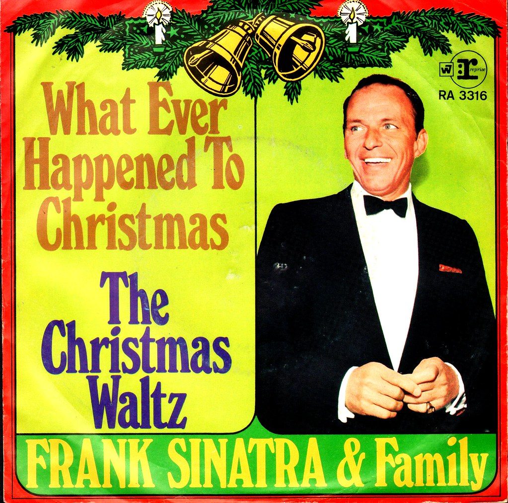 Frank Sinatra Weihnachtslieder.Sinatra Frank Family What Ever Happened To Christmas