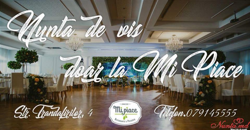 """Restaurantul """" Mi Piace """" - Localul nunților perfecte! > Prinde acum OFERTA!!!"""