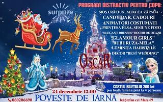"""""""POVESTE DE IARNĂ"""" pentru copii și părinți la """"OSCAR Banquet Hall"""" 24 decembrie,ora 13.00"""