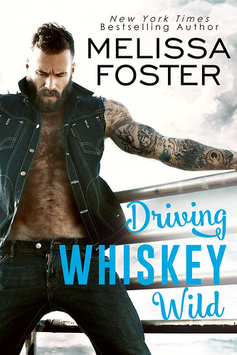 DRIVING WHISKEY WILD by Melissa Foster Review