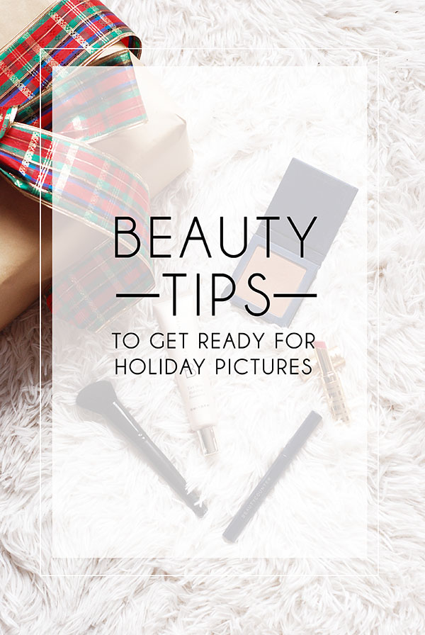 beauty tips to get ready for holiday pictures hero