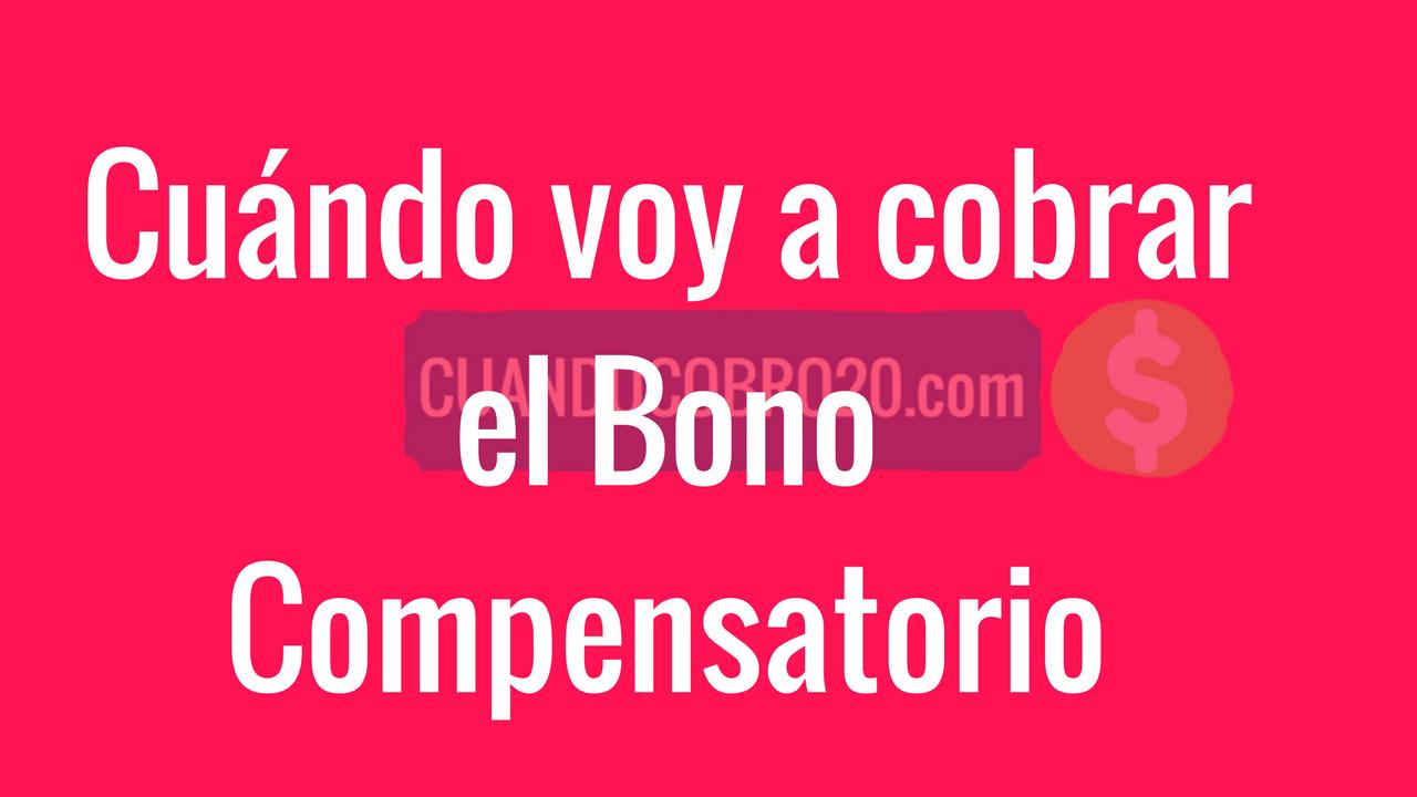 cobro del Bono Compensatorio