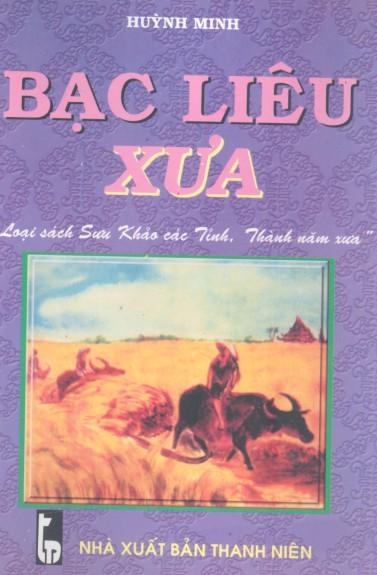 Bạc Liêu Xưa - Huỳnh Minh