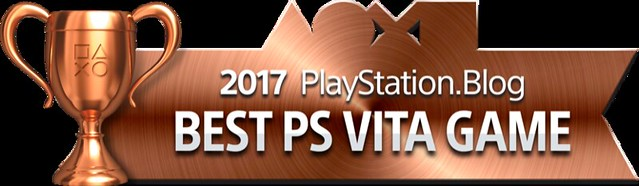 PlayStation Blog Game of the Year 2017 - Best PS Vita Game (Bronze)