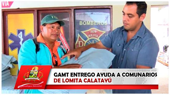 gamt-entrego-ayuda-a-comunarios-de-lomita-calatayu