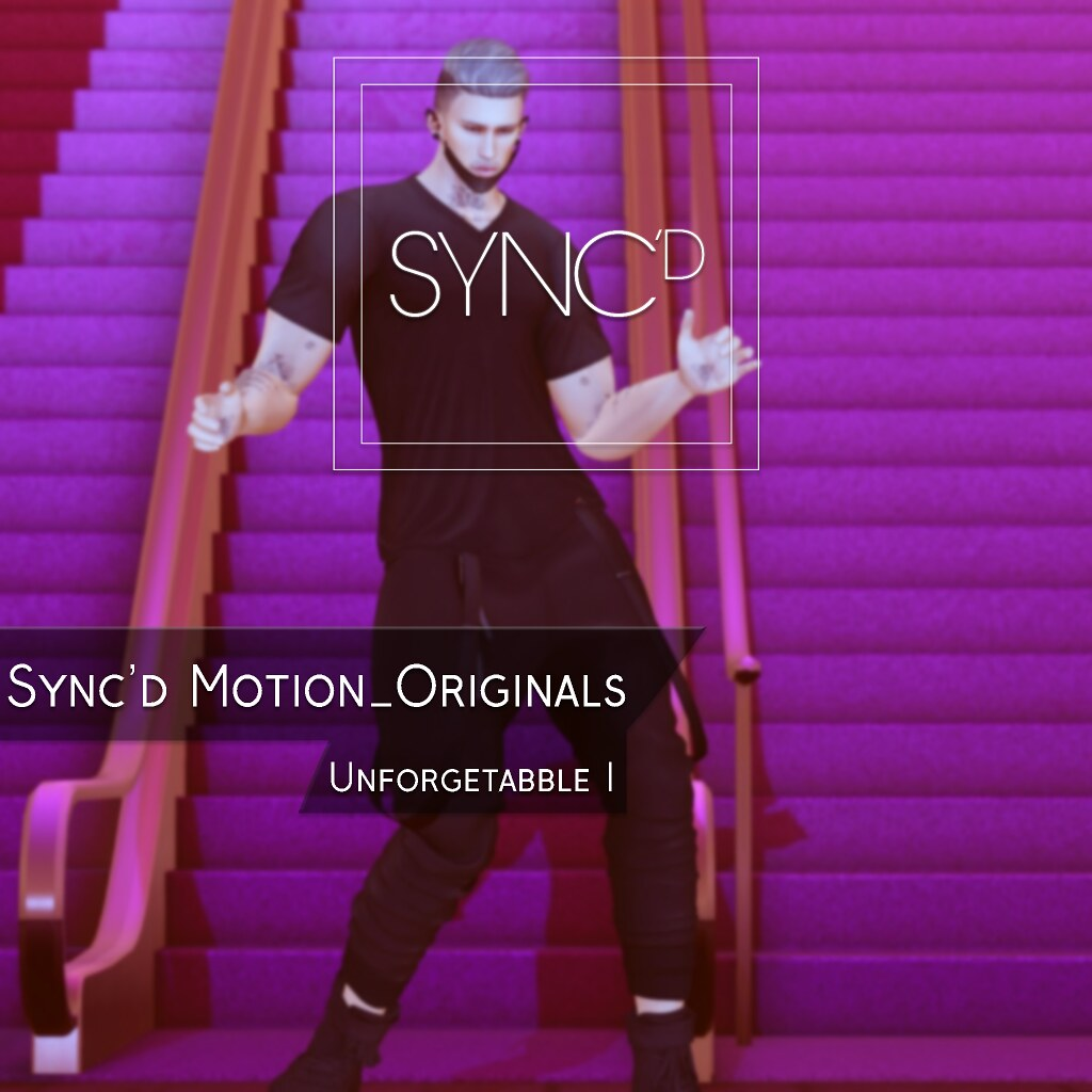 Sync'D Motion__Originals - Unforgettable I