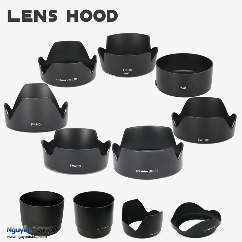 Lens Hood – Loa che nắng cho tất cả các dòng Lens Canon Nikon Sony Sigma Tamron vv