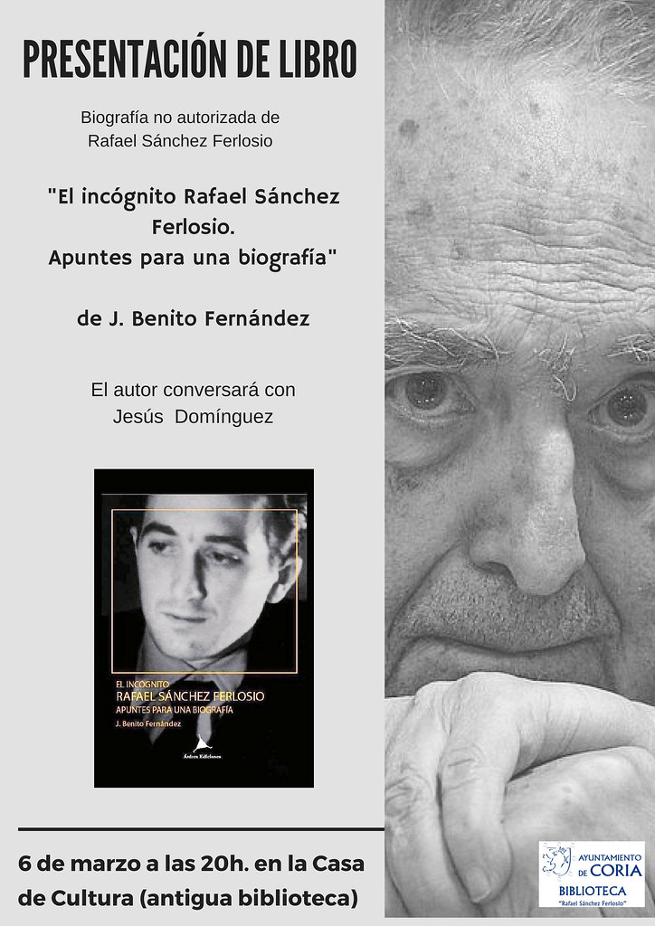 """Coria acoge este martes la presentación del libro: """"El incógnito Rafael Sánchez Ferlosio. Apuntes para una biografía"""""""